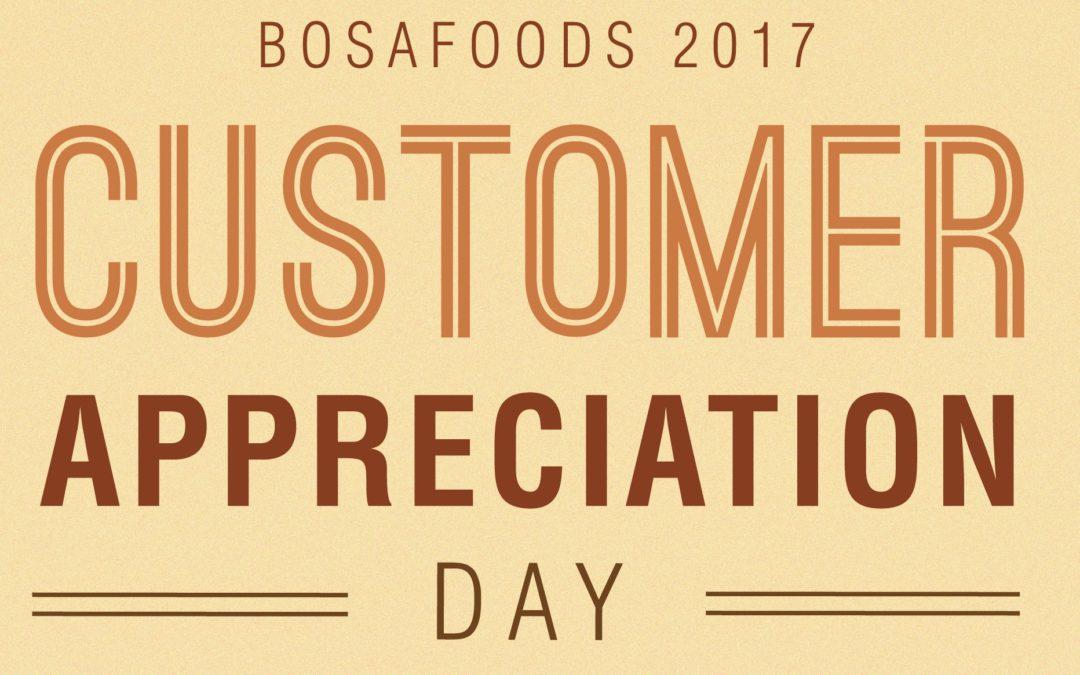 Bosa Foods Customer Appreciation Day