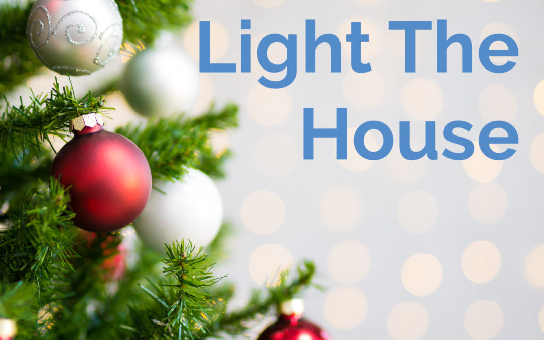 Light the House