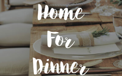 Home for Dinner – A Family Day Feast